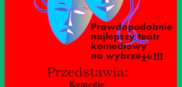 """""""Jajka w Pomidorach"""" sztuka komediowa, niebawem u Nas."""