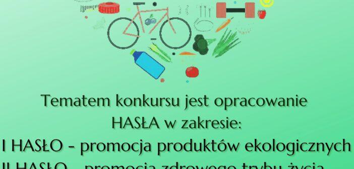 Konkurs ekologiczny- stwórz autorskie hasło.