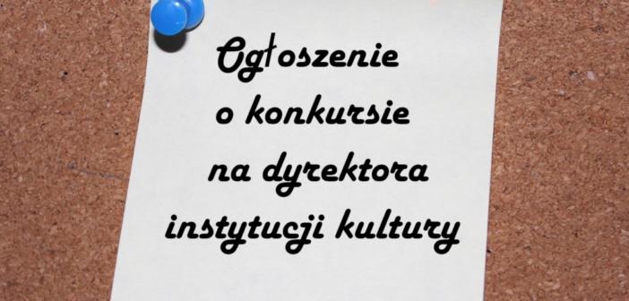 Konkurs na Dyrektora Kartuskiego Centrum Kultury